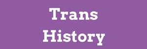 trans history