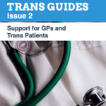 Support for gp's and trans patients