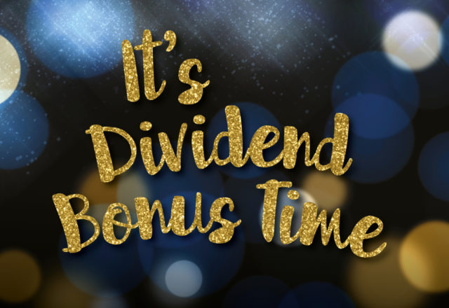 It's dividend bonus time!