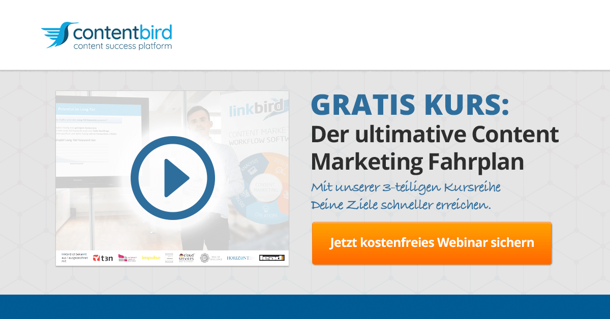 Der ultimative Content Marketing Fahrplan