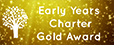 Early Years Charter Gold