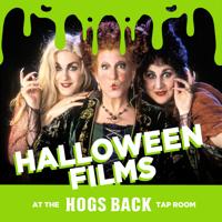Movie - Hocus Pocus AT THE HOGS BACK TAP