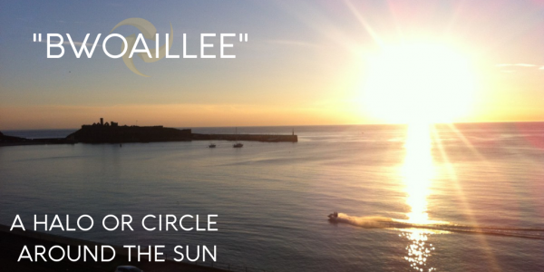 A halo around the sun, Manx Words and Phrases