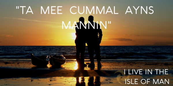 I live in the Isle of Man- Manx Words and Phrases