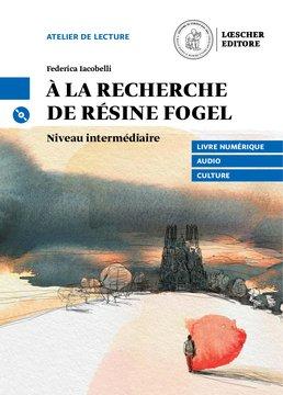 À la recherche de Résine Fogel