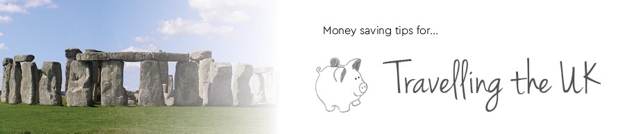 money saving tips for UK travel