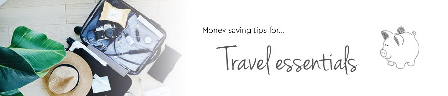 saving money on travel essentials