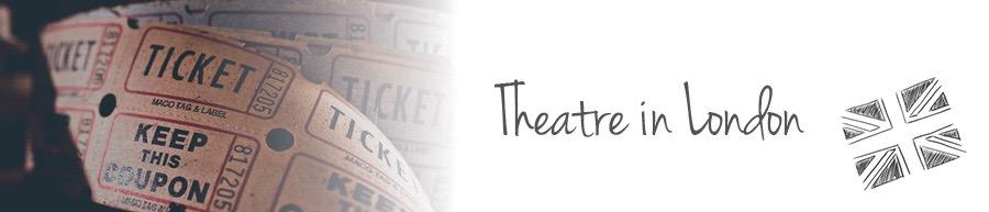 Theatre in London