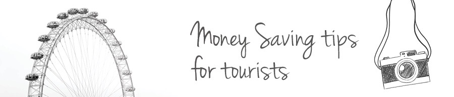 Money Saving Tips for London Tourists