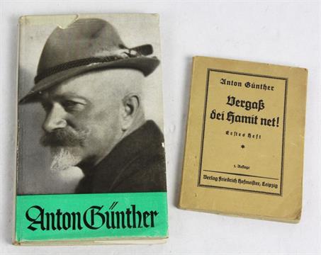 2 Bücher Anton Günther Anton Günther Eine Auswahl Seiner
