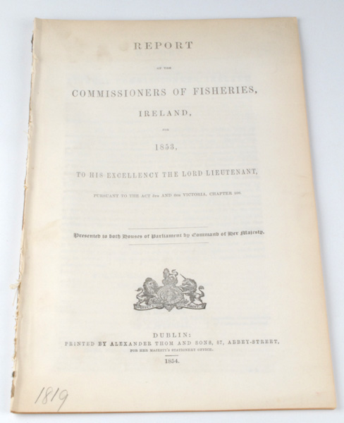 Lot 44 - 1853: Reports of the Commissioners of Fisheries, IrelandFive reports of the Commissioners of