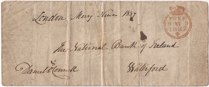 Lot 51 - 1837 (9 May) Daniel O`Connell signed envelope to National Bank of Ireland Waterford3.5 by 8.25in.