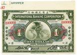 BANKNOTES, CHINA - FOREIGN BANKS International Banking Corporation: Specimen $1, 1 July 1919,