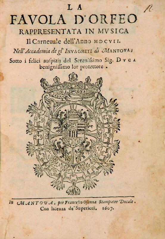 Lotto 468 - Musica e Teatro [Monteverdi, Claudio]. Striggio, Alessandro. La favola d`Orfeo rappresentata in