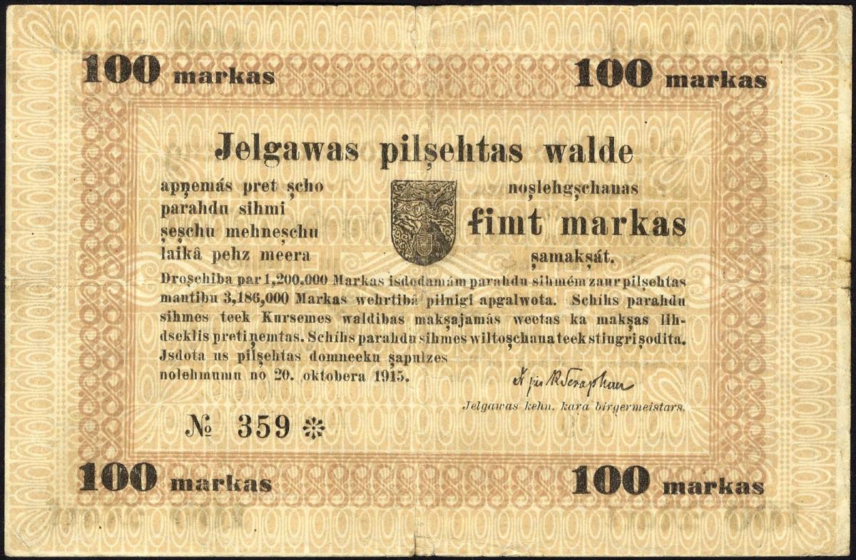 Lot 551 - Latvia, P NL, Mitau, Platzbãrzdis 35, 100 Mark, October 20, 1915. Coat of arms at top center on