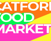 Catford Food Market – Launching Sunday 25th March 2018