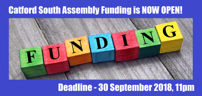 FUNDING – Catford South Assembly Fund is NOW OPEN!