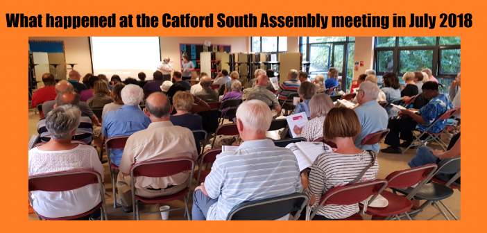 Catford South Assembly – What happened at our meeting in July 2018
