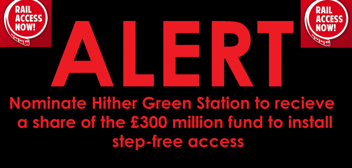 Nominate Hither Green Station for accessibility improvements!