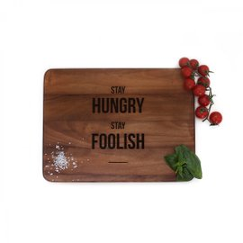 Stay Hungry Stay Foolish cutting board
