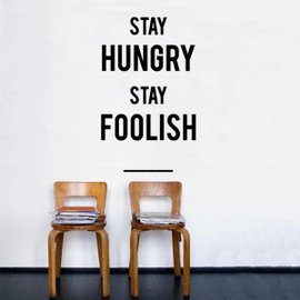 Sticker Stay Hungry Stay Foolish
