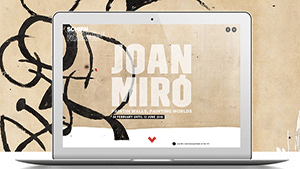 "Digitorial ""Joan Miró. Painting Walls, painting Worlds."""