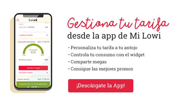 Gestiona tu tarifa desde la app de Mi Lowi
