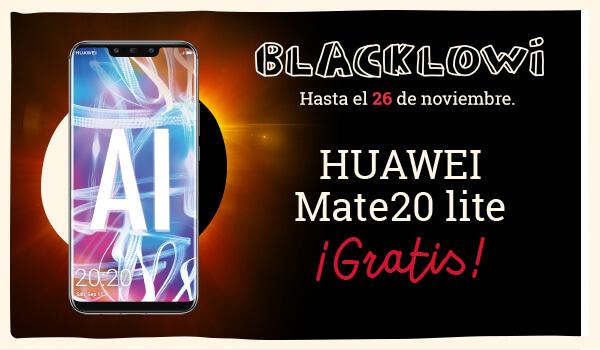 BLACKLOWI hasta el 26 de noviembre. Huawei Mate20 lite ¡Gratis!