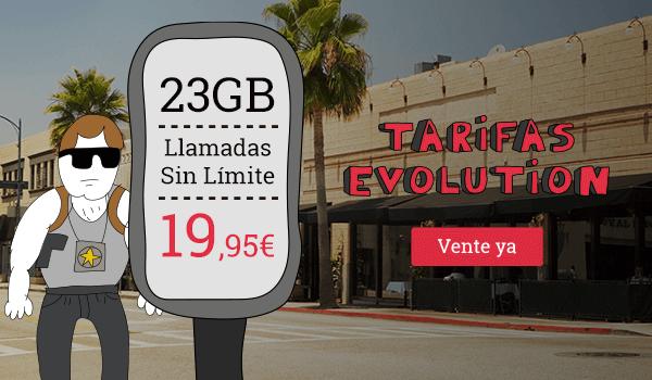 Tarifas Evolution: 23GB + Llamadas sin límite  a 19,95€. Vente ya