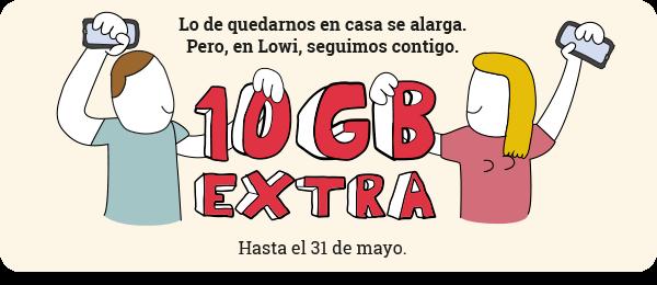 En Lowi seguimos contigo. 10GB extra hasta el 31 de mayo