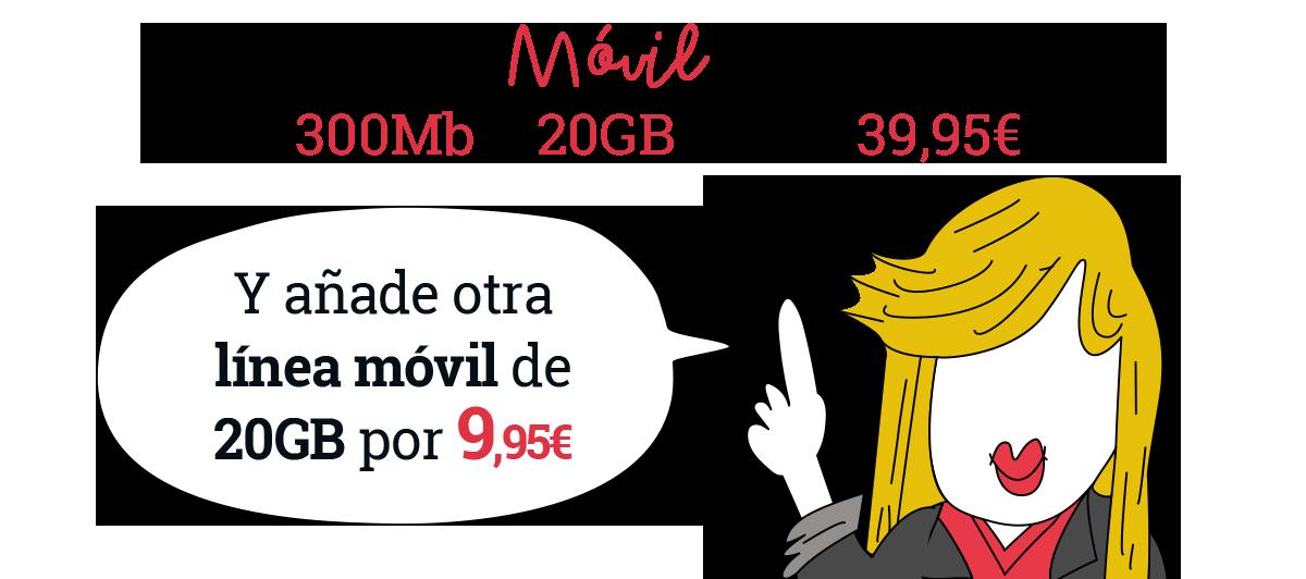 Trae tu móvil y consigue Fibra 300Mb más 20GB móvil por 39,95€ y añade otra línea móvil de 20GB por 9,95€