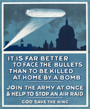 'It is Far Better to Face the Bullets than to be Killed at Home by a Bomb', 1915 (c)
