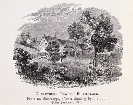 THOMAS BEWICK'S BIRTHPLACE, CHERRYBURN, an electrotype, after a drawing by Bewick's pupil, John Jackson, 1838 from Julia Boyd