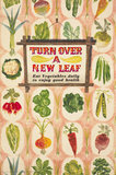 Turn Over a New Leaf - Eat Vegtables Daily to Enjoy Good Health