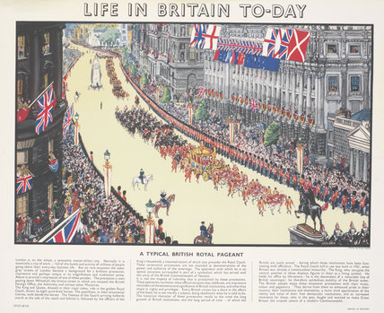 Life in Britain Today - A Typical British Royal Pageant