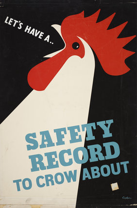 Let's Have A Safety Record to Crow About
