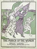 The March of the Women: 1911