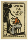 Waiting for a Living Wage: 1913