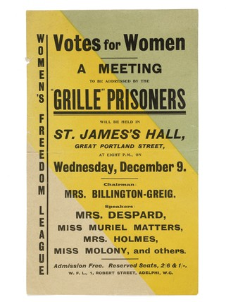 Leaflet advertising a meeting to be addressed by the 'Grille' prisoners in St. James's Hall, Great Portland Street: 1908-1915