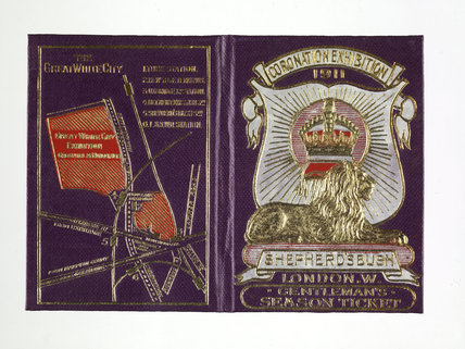 Season ticket for the Coronation Exhibition; 1911