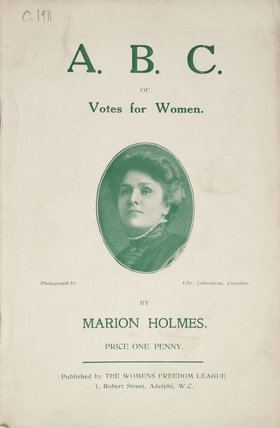 The A.B.C. of Votes for Women; c.1910