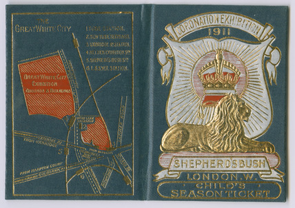 Season ticket for Coronation Exhibition: 1911