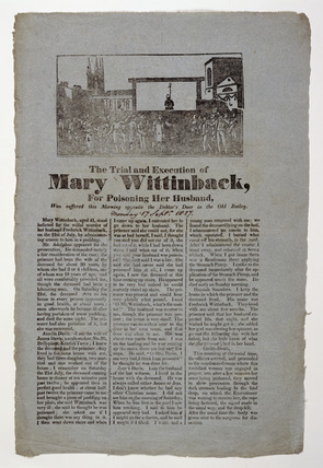 Criminal broadsheet, Mary Wittinback's execution: 19th century