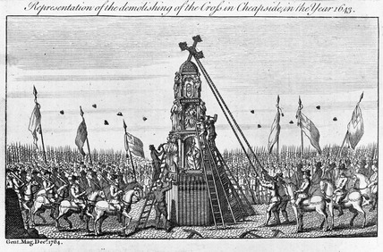 Representation of the demolishing of the cross in Cheapside, 1643: 1764