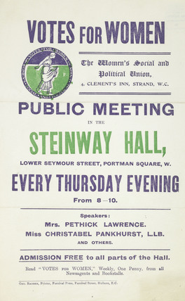 Handbill advertising public by the meetings organised Women's Social and Political Union: 1906 - 1912