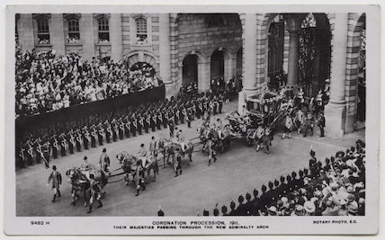 'Coronation Procession, 1911. Their Majesties passing through the New Admiralty Arch'