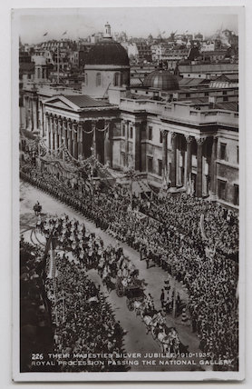 'Their Majesties Silver Jubilee 1910-1935. Royal Procession passing the National Gallery'