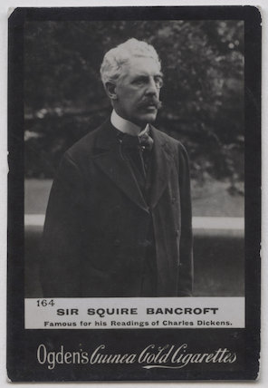 Sir Squire Bancroft Bancroft (né Butterfield)