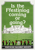 'Is the Festiniog Coming or Going?, poster, 1990.