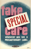 'Take Special Care', BR staff poster, 1960.